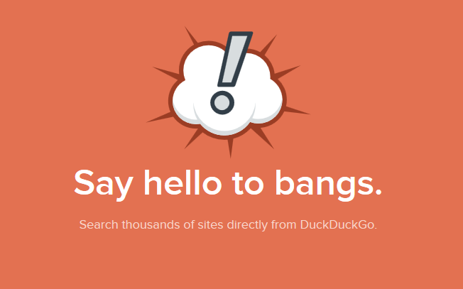 Logo for duckDuckGo's 'bangs' with text underneath that reads: say hello to bangs